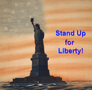 I Stand for Liberty!